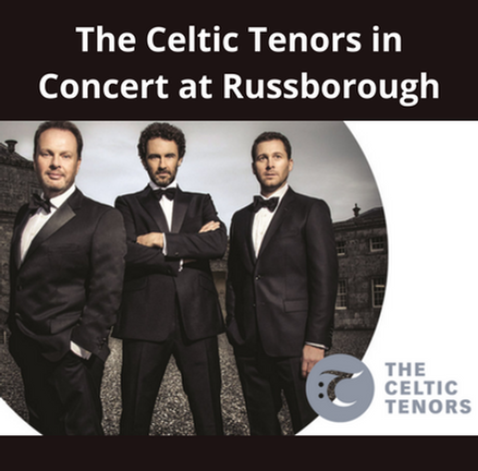 Celtic Tenors Concert at Russborough