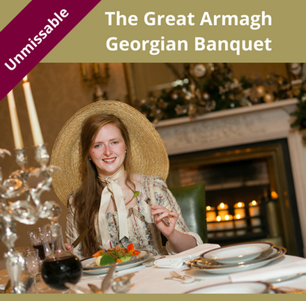 The Great Armagh Georgian Banquet