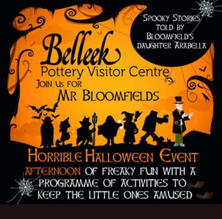 Mr Bloomfields Horrible Halloween at Belleek Pottery