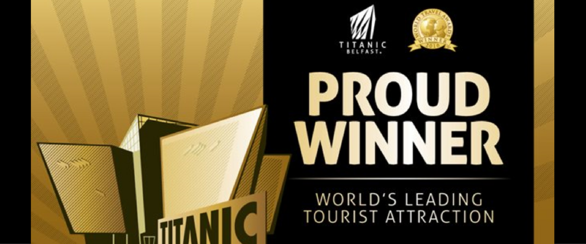 Titanic Belfast crowned the 'World's Leading Tourist Attraction'