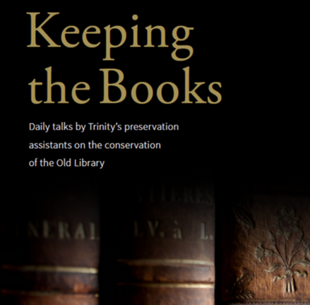 'Keeping the Books' - Trinity College Old Library