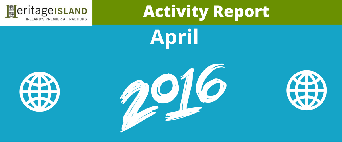 Heritage Island April Activity Report